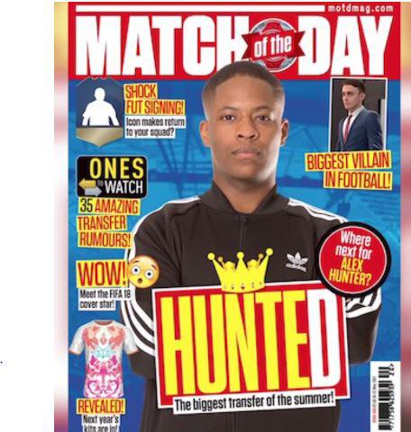 The Match of the Day cover featured Alex Hunter in a FIFA 18 trailer