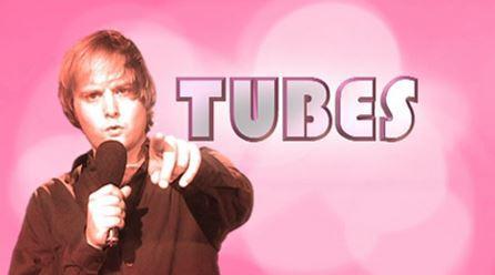TUBES!